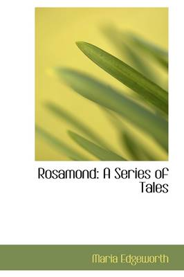 Rosamond: A Series of Tales