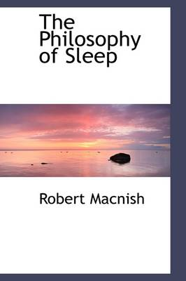 The Philosophy of Sleep