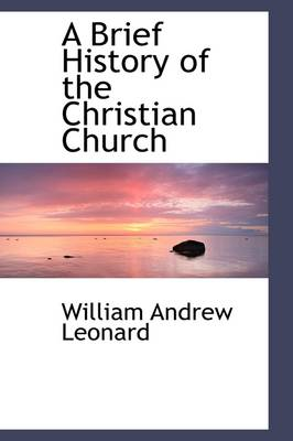 A Brief History of the Christian Church