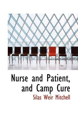 Nurse and Patient, and Camp Cure