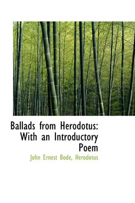 Ballads from Herodotus: With an Introductory Poem