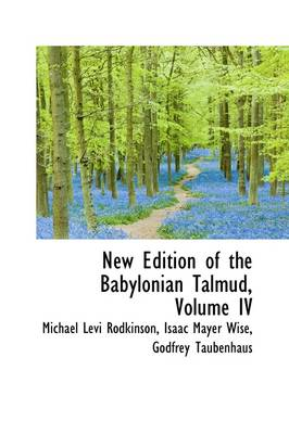 New Edition of the Babylonian Talmud, Volume IV