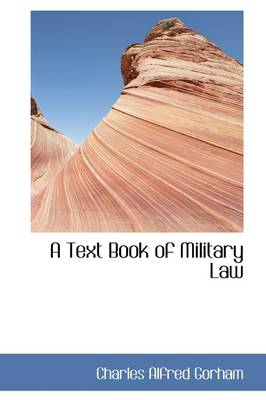 A Text Book of Military Law