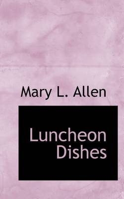 Luncheon Dishes
