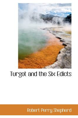 Turgot and the Six Edicts