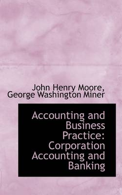 Accounting and Business Practice: Corporation Accounting and Banking