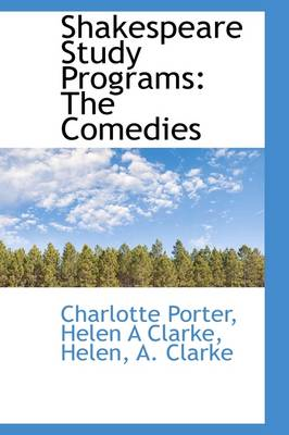 Shakespeare Study Programs: The Comedies