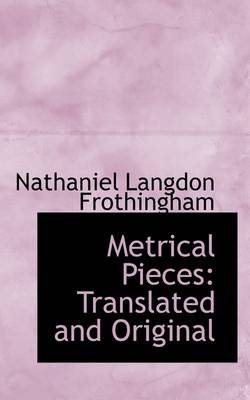Metrical Pieces: Translated and Original