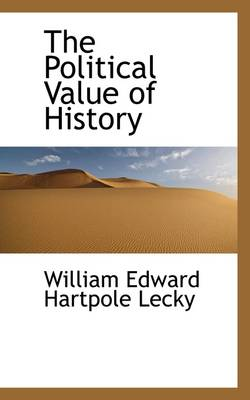 The Political Value of History
