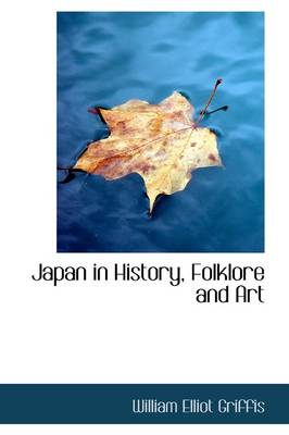 Japan in History, Folklore and Art