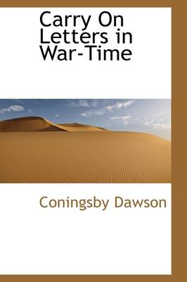 Carry on: Letters in War-Time