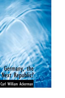 Germany the Next Republic?