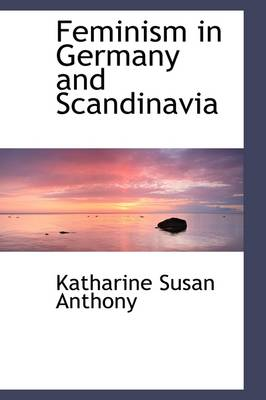 Feminism in Germany and Scandinavia