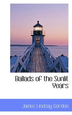 Ballads of the Sunlit Years