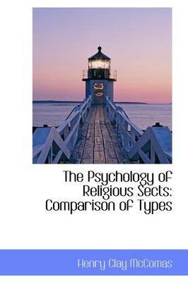 The Psychology of Religious Sects: Comparison of Types