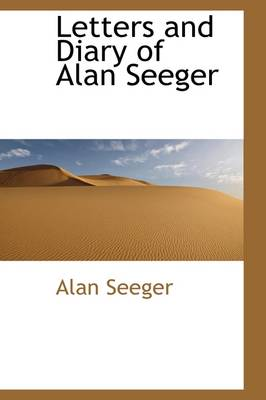 Letters and Diary of Alan Seeger