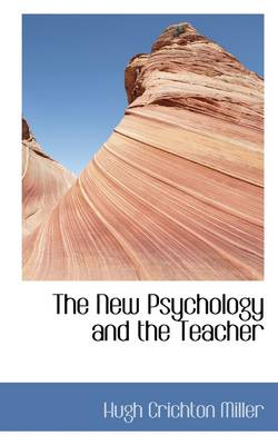The New Psychology and the Teacher