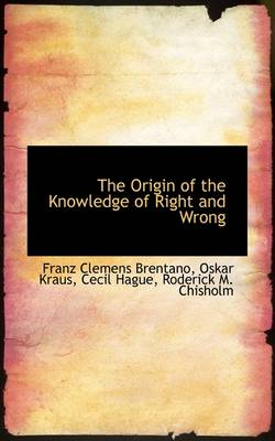 The Origin of the Knowledge of Right and Wrong