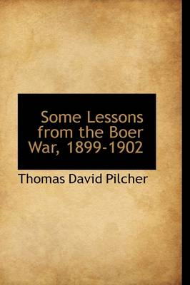 Some Lessons from the Boer War, 1899-1902