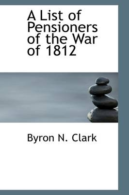 A List of Pensioners of the War of 1812
