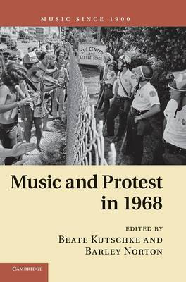 Music and Protest in 1968: Music Since 1900