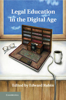 Legal Education in the Digital Age