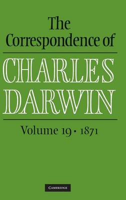 The Correspondence of Charles Darwin: Volume 19: 1871