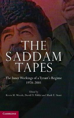 The Saddam Tapes: The Inner Workings of a Tyrant's Regime, 1978-2001