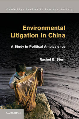 Environmental Litigation in China: A Study in Political Ambivalence