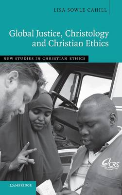Global Justice, Christology and Christian Ethics