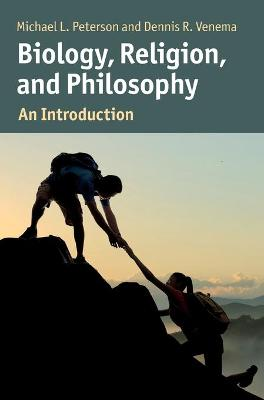 Biology, Religion, and Philosophy: An Introduction