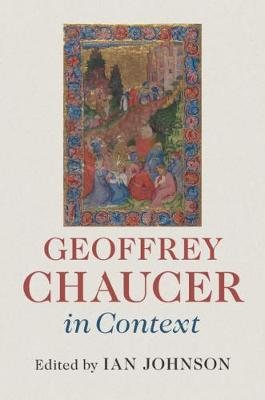 Literature in Context: Geoffrey Chaucer in Context
