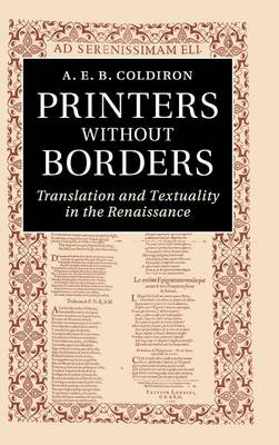 Printers without Borders: Translation and Textuality in the Renaissance