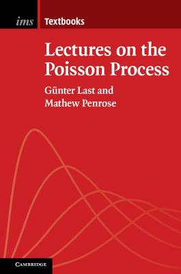 Institute of Mathematical Statistics Textbooks: Series Number 7: Lectures on the Poisson Process