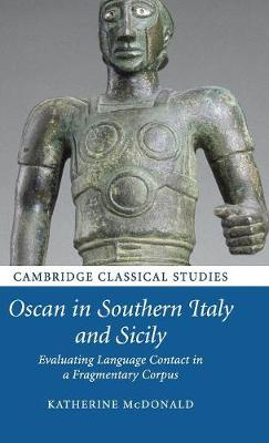 Oscan in Southern Italy and Sicily: Evaluating Language Contact in a Fragmentary Corpus