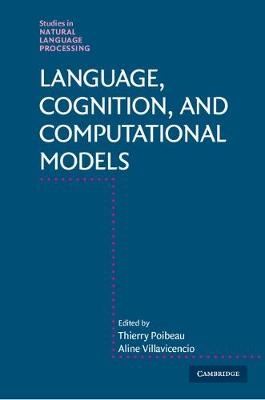 Studies in Natural Language Processing: Language, Cognition, and Computational Models