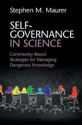 Self-Governance in Science: Community-Based Strategies for Managing Dangerous Knowledge