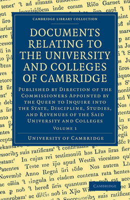 Cambridge Library Collection - Cambridge: Documents Relating to the University and Colleges of Cambridge 3 Volume Paperback Set