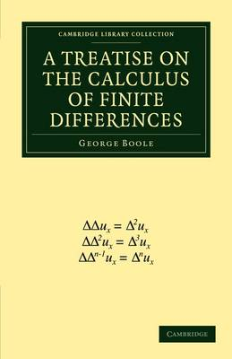 Cambridge Library Collection - Mathematics: A Treatise on the Calculus of Finite Differences