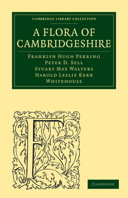 Cambridge Library Collection - Cambridge: A Flora of Cambridgeshire