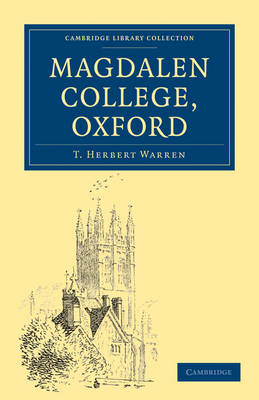 Cambridge Library Collection - British and Irish History, General: Magdalen College, Oxford