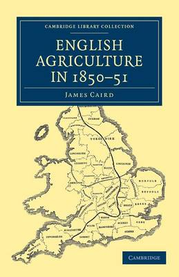 Cambridge Library Collection - British and Irish History, 19th Century: English Agriculture in 1850-51