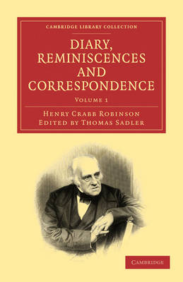 Diary, Reminiscences and Correspondence 3 Volume Paperback Set Diary, Reminiscences and Correspondence: Volume 2