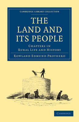 The Land and its People: Chapters in Rural Life and History