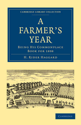 A Farmer's Year: Being his Commonplace Book for 1898