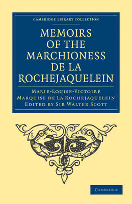 Cambridge Library Collection - European History: Memoirs of the Marchioness de La Rochejaquelein