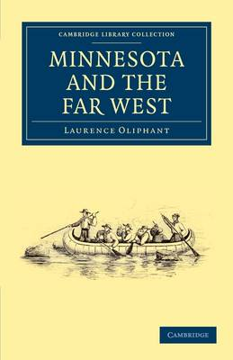 Cambridge Library Collection - North American History: Minnesota and the Far West
