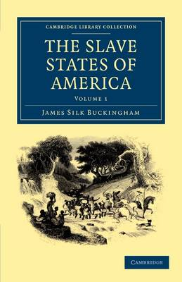 The The Slave States of America 2 Volume Set The Slave States of America: Volume 1