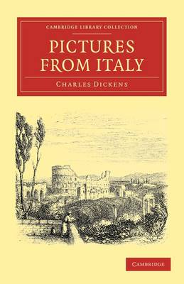 Cambridge Library Collection - Travel, Europe: Pictures from Italy