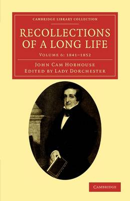 Recollections of a Long Life 6 Volume Set Recollections of a Long Life: Volume 4: 1829-1834